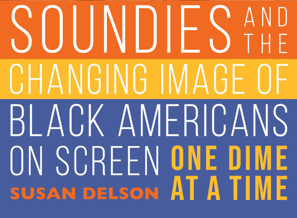 Soundies and the Changing Image of Black Americans On Screen: One Dime at a Time